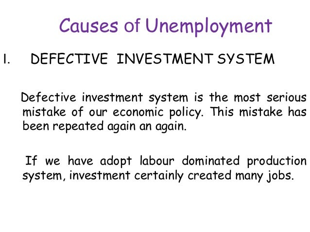 Unemployment: Status, Types, Causes and Effects of Unemployment