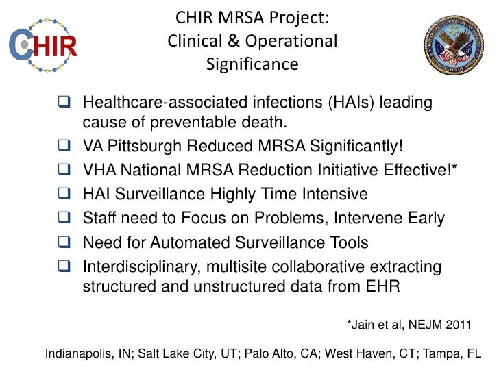 CHIR MRSA Project:                     Clinical & Operational                           Significance   Healthcare-associa...