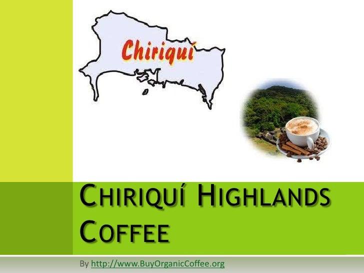 Chiriquí highlands coffee