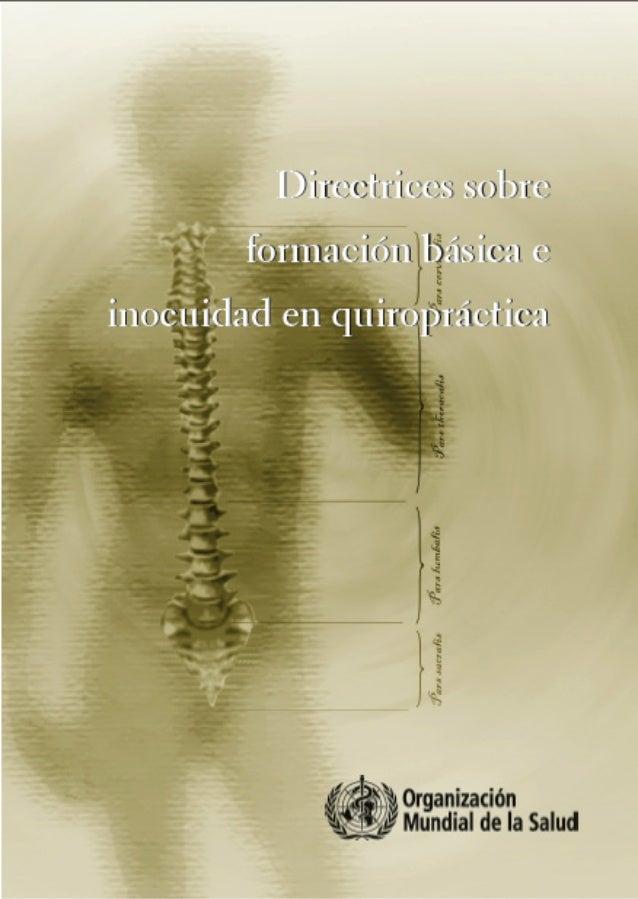 Directrices sobre formación básica e inocuidad en quiropráctica