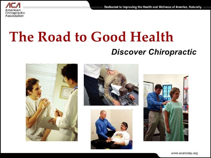 Discover Chiropractic The Road to Good Health