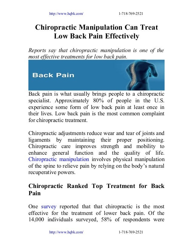 http://www.hqbk.com/  1-718-769-2521  Chiropractic Manipulation Can Treat Low Back Pain Effectively Reports say that chiro...