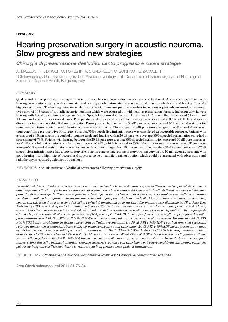 ACTA oTorhinolAryngologiCA iTAliCA 2011;31:76-84OtologyHearing preservation surgery in acoustic neuroma.Slow progress and ...