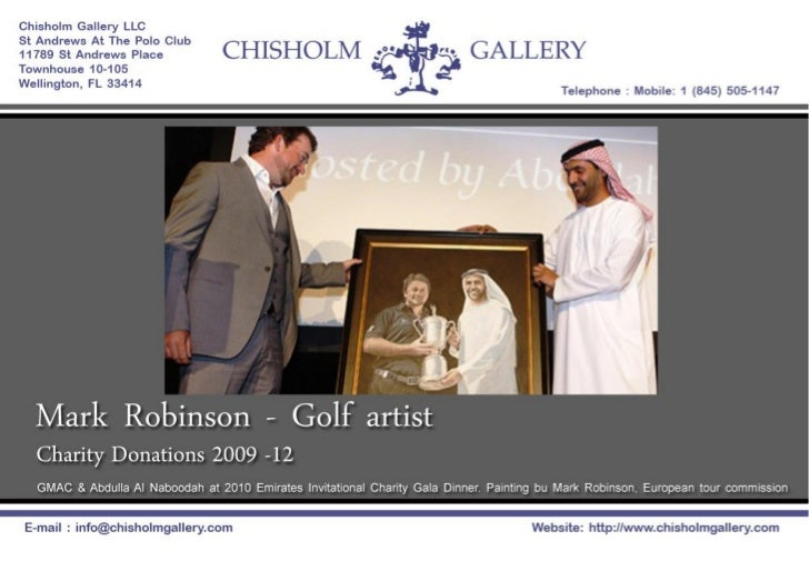 Chisholm Gallery presents Mark Robinson's Golf Great Portraits Donated to Charities 2006 ~ 2012