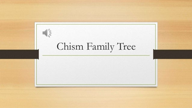 Chism family Paternal line
