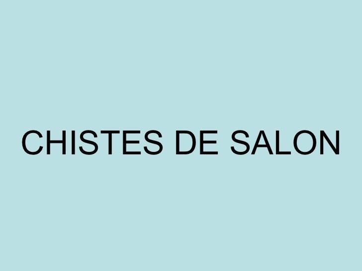 Chistes de salon for Menzah 5 salon de the