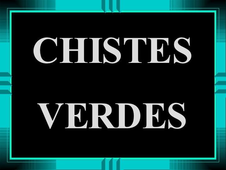 Chistes Verdes 1194022858950250 2