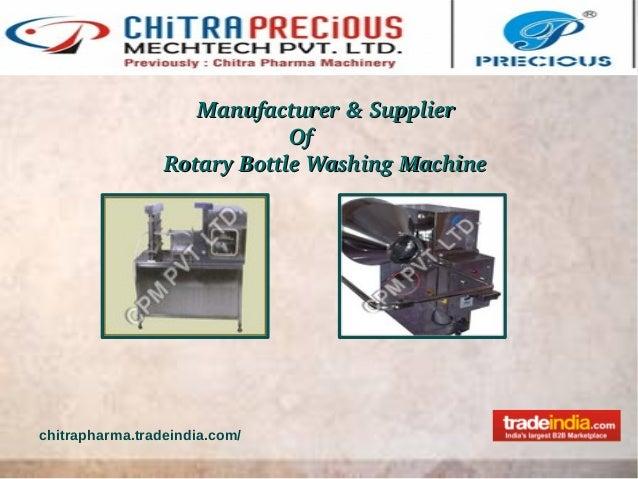 Manufacturer&SupplierManufacturer&SupplierOfOfRotaryBottleWashing...