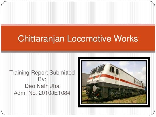 Chittaranjan locomotive works (Summer Training Report)