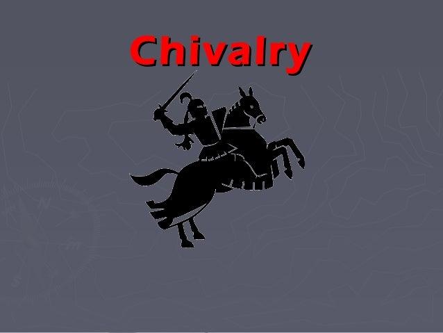 ChivalryChivalry