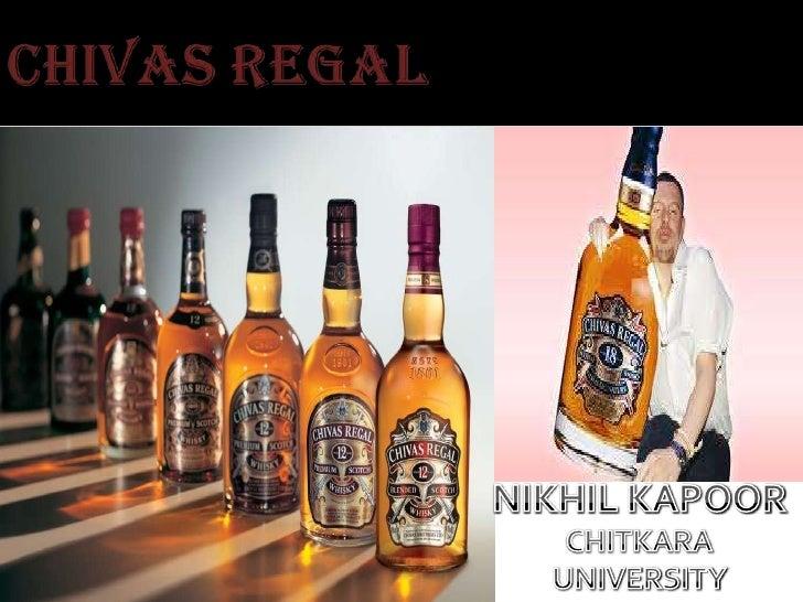 CHIVAS REGAL<br />NIKHIL KAPOOR<br />CHITKARA UNIVERSITY<br />