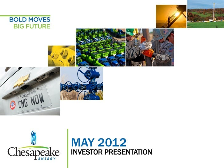 "Chesapeake Energy May 2012 Investor Presentation with ""Blame Media"" Slide #2"