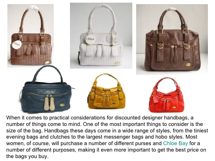 When it comes to practical considerations for discounted designer handbags, a number of things come to mind. One of the mo...