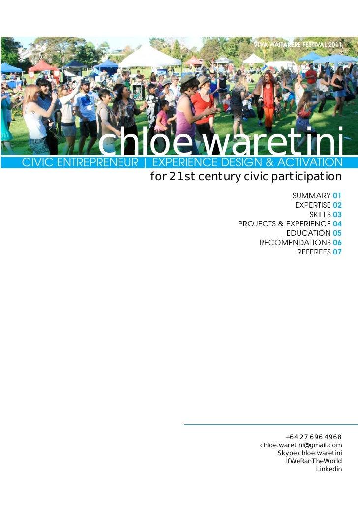 VIVA WAITAKERE FESTIVAL 2011             chloe waretiniCIVIC ENTREPRENEUR   EXPERIENCE DESIGN & ACTIVATION                ...