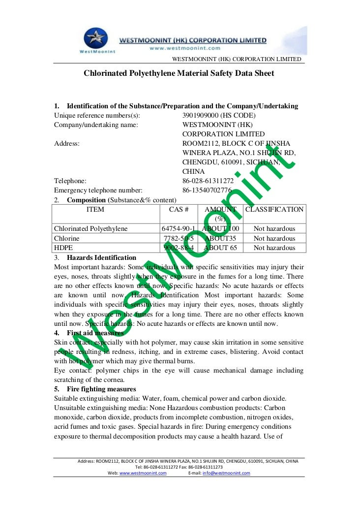 WESTMOONINT (HK) CORPORATION LIMITED          Chlorinated Polyethylene Material Safety Data Sheet1. Identification of the ...