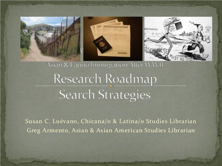 Susan C. Luévano, Chicana/o & Latina/o Studies LibrarianGreg Armento, Asian & Asian American Studies Librarian