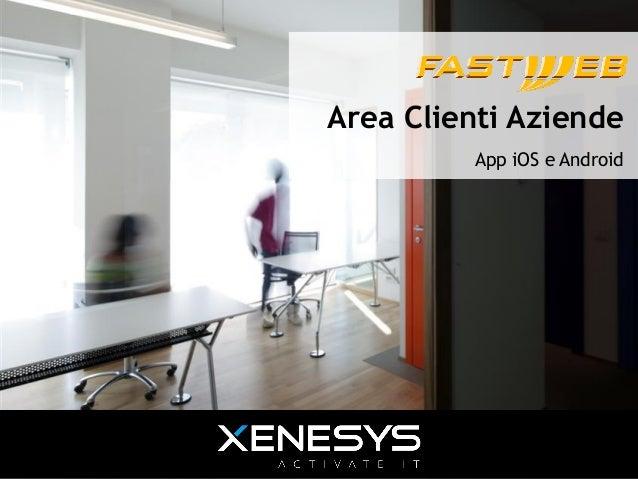Case history - Fastweb | App Area Clienti Aziende