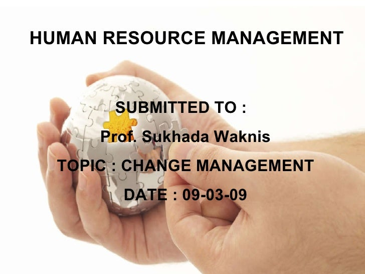 Change Management in the organization
