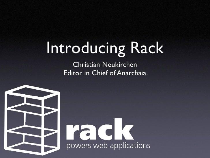 Introducing Rack