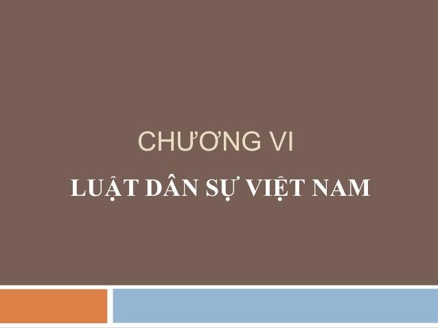 Chương 6   luật dân sự