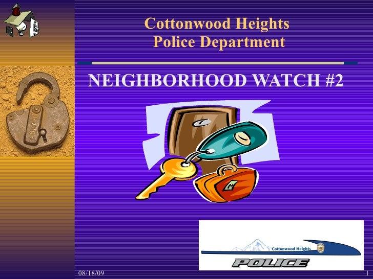 Cottonwood Heights  Police Department NEIGHBORHOOD WATCH #2