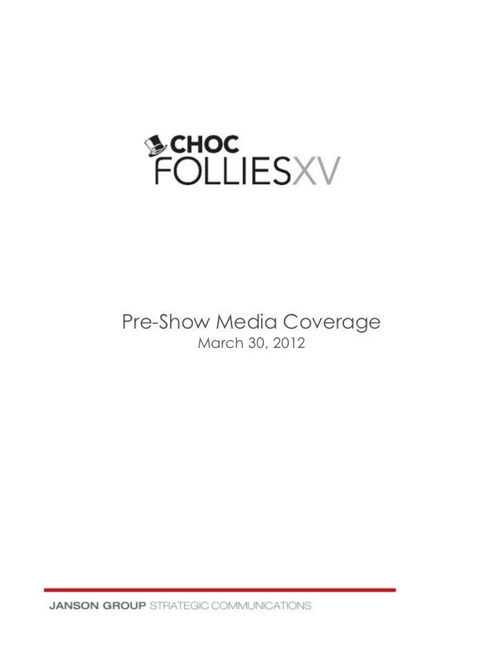 Pre-Show Media Coverage      March 30, 2012