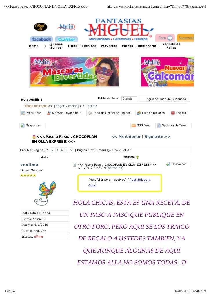 <<<Paso a Paso... CHOCOFLAN EN OLLA EXPRESS>>>                           http://www.forofantasiasmiguel.com/tm.aspx?&m=357...
