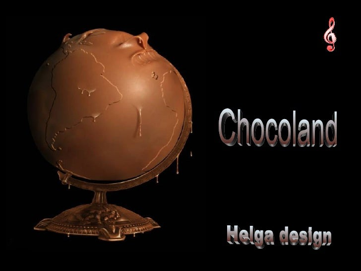 Chocoland Helga design