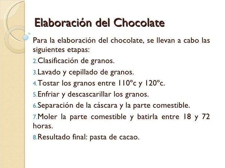 elaboracion del chocolate: