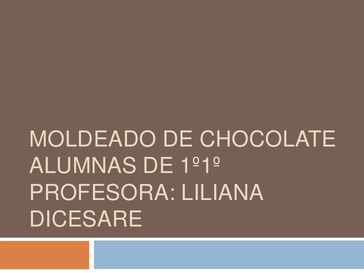 Moldeado de Chocolate