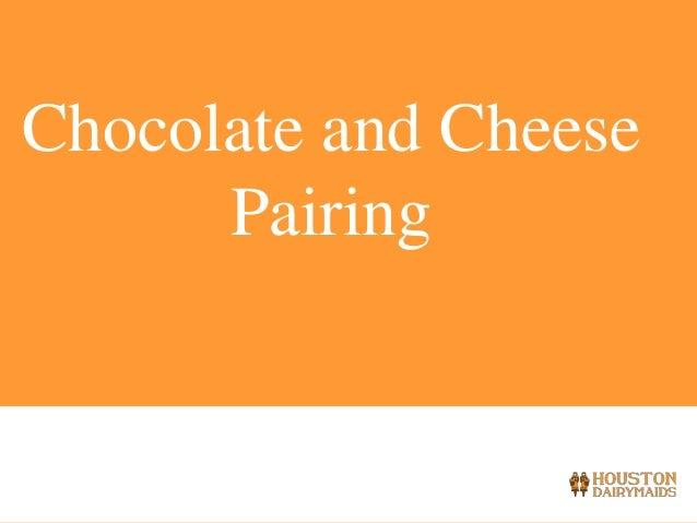 Chocolate and Cheese Pairing - Houston Dairymaids 2014 Class