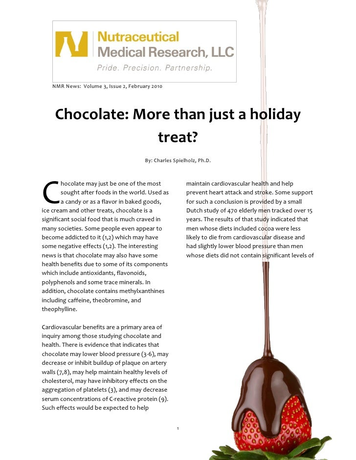 NMR News: Volume 3, Issue 2, February 2010         Chocolate: More than just a holiday                  treat?            ...