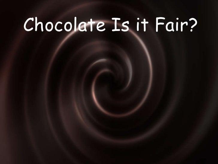 Chocolate Is It Fair Lesson 1