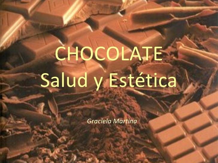 CHOCOLATE Salud y Estética Graciela Martina