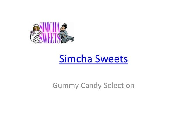 Simcha Sweets Gummy Candy Selection