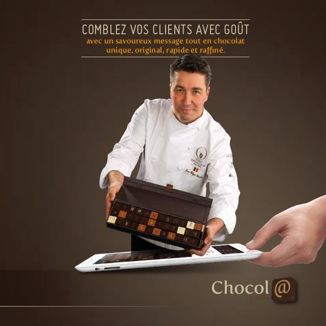 comblez vos clients avec goût avec un savoureux message tout en chocolat unique, original, rapide et raffiné.