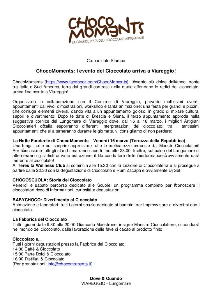 Comunicato Stampa            ChocoMoments: l evento del Cioccolato arriva a Viareggio!ChocoMoments (https://www.facebook.c...