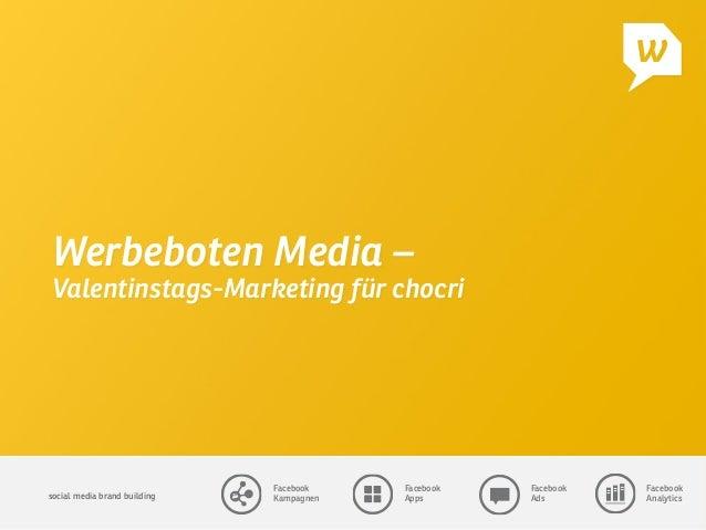 social media brand building  Facebook Kampagnen Facebook Apps Facebook Ads Facebook Analytics Werbeboten Media – Valentins...