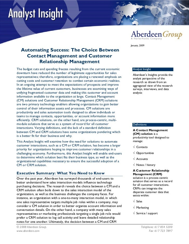 January, 2009   Automating Success: The Choice Between     Contact Management and Customer         Relationship Management...