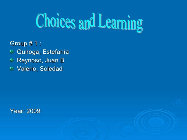 <ul><li>Group # 1 : </li></ul><ul><li>Quiroga, Estefanía </li></ul><ul><li>Reynoso, Juan B </li></ul><ul><li>Valerio, Sole...