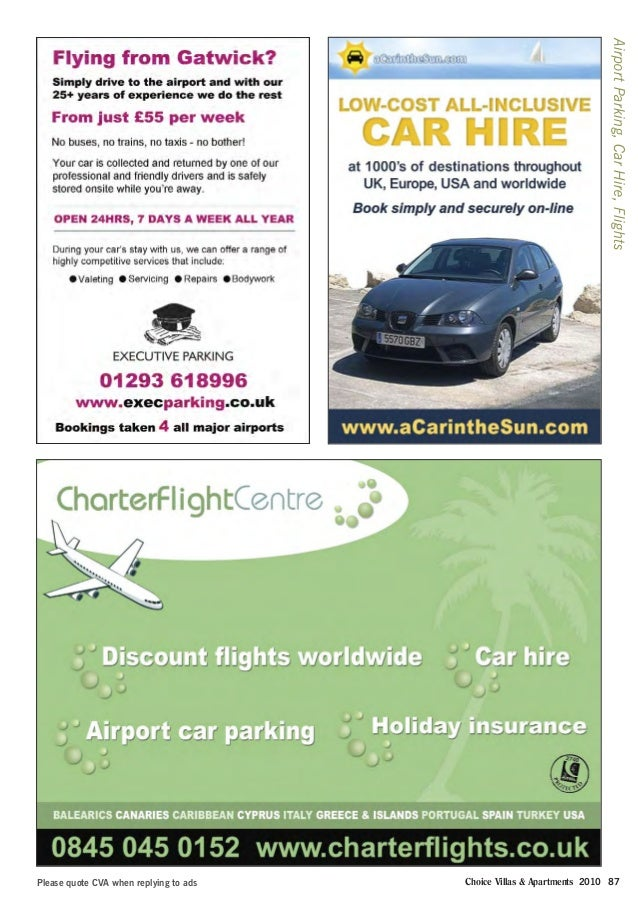 Please quote CVA when replying to ads AirportParking,CarHire,Flights Choice Villas & Apartments 2010 87