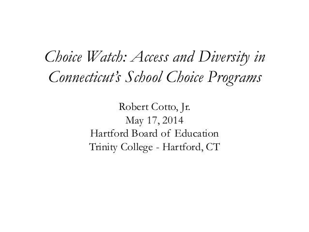 Choice Watch Presentation for Magnet Schools of America National Conference - Hartford, Connecticut - May 17, 2014