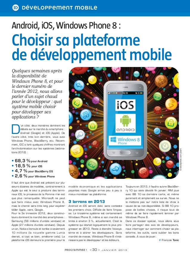 30-49   19/12/12      21:53    Page 30        i développement mobile        Android, iOS, Windows Phone 8 :        Choisir...