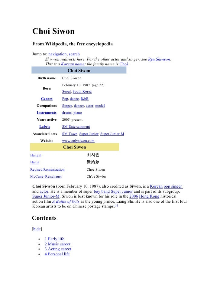 Choi Siwon  From Wikipedia, the free encyclopedia   Jump to: navigation, search         Shi-won redirects here. For the ot...