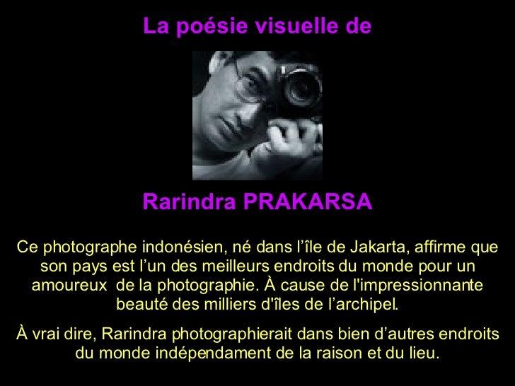 La poésie visuelle de Ce photographe indonésien, né dans l'île de Jakarta, affirme que son pays est l'un des meilleurs end...