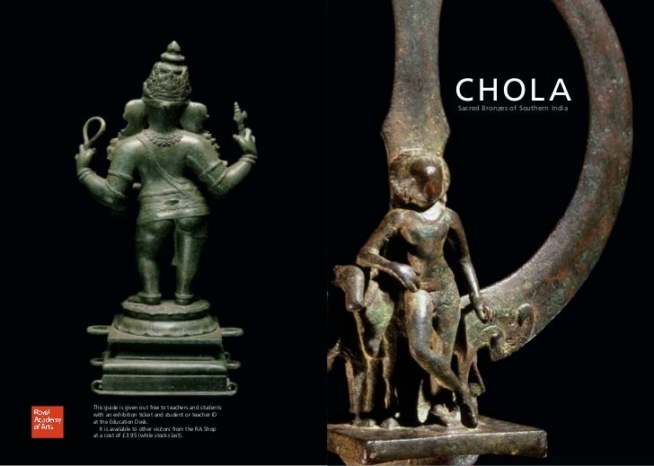 CHOL A                                                        Sacred Bronzes of Southern IndiaThis guide is given out free...
