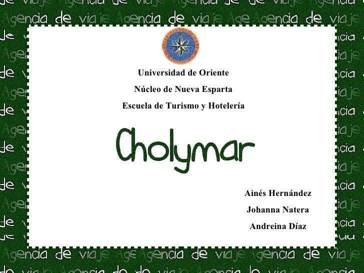 Agencia de viajes Cholymar