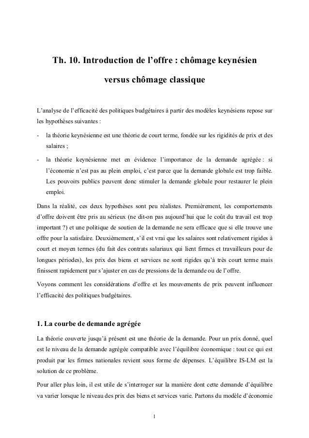 1 Th. 10. Introduction de l'offre : chômage keynésien versus chômage classique L'analyse de l'efficacité des politiques bu...