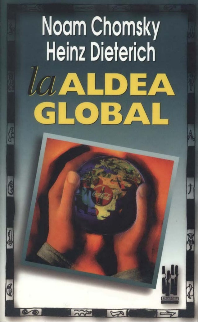 Chomsky, noam,la aldea global
