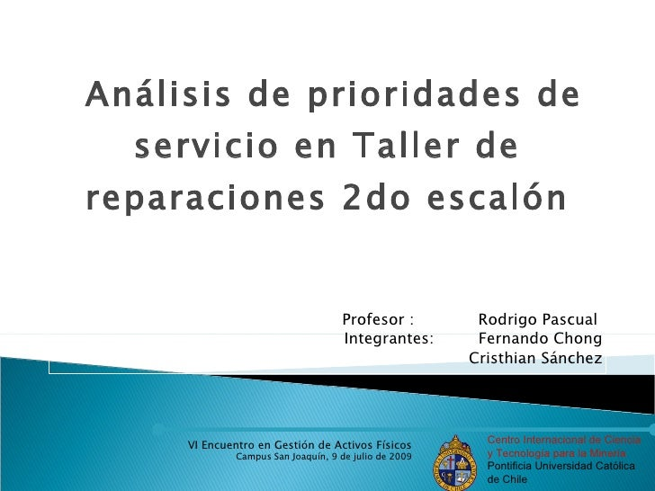Análisis de prioridades de   servicio en Taller de reparaciones 2do escalón                                       Profesor...